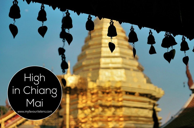 High in Chiang Mai | a photography blog from My Favourite Lens
