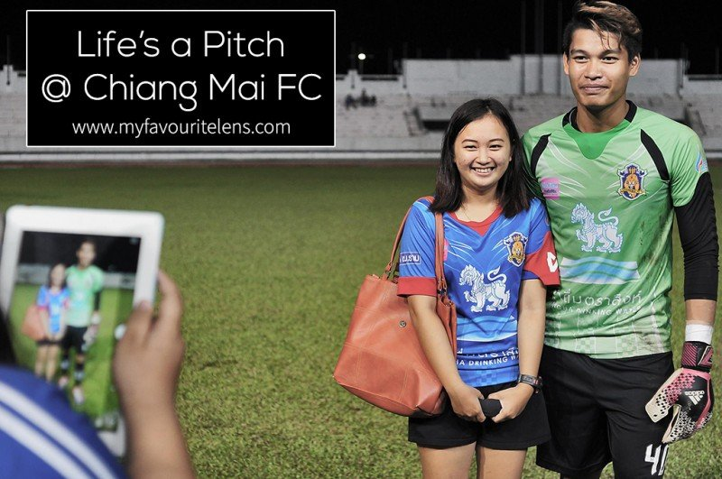 Lifes a Pitch @ Chiang Mai FC | a photography blog from My Favourite Lens