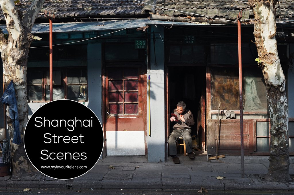 Shanghai Street Scenes | a street photography blog from My Favourite Lens