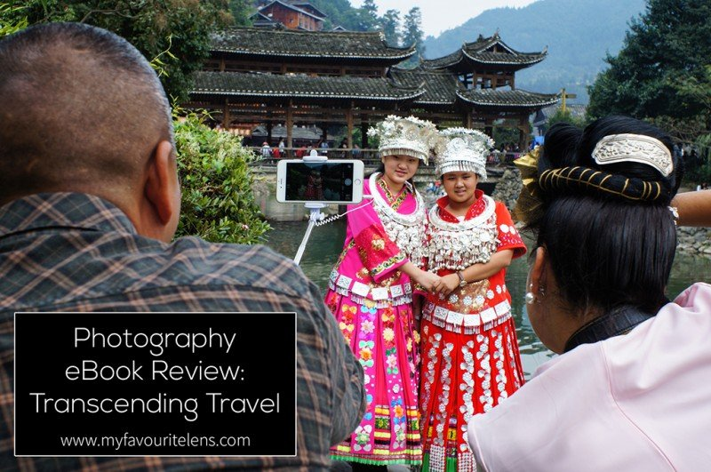 Photography eBook Review: Transcending Travel | a blog post from My Favourite Lens