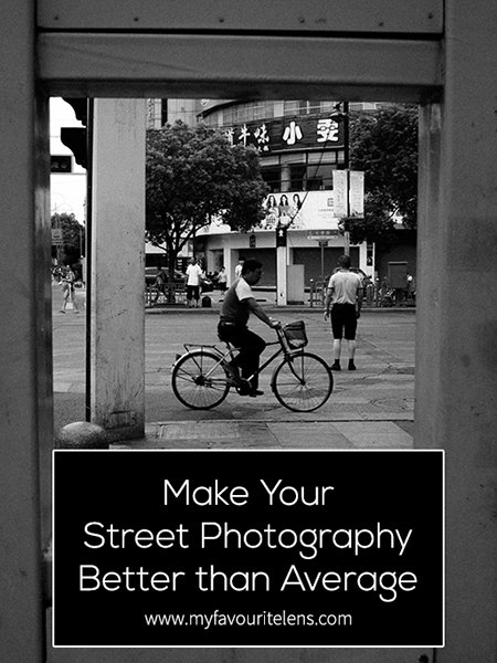 Want to get noticed as a street photographer? You don't need to be great, but you should be aiming for better than average. Here's how to get there.