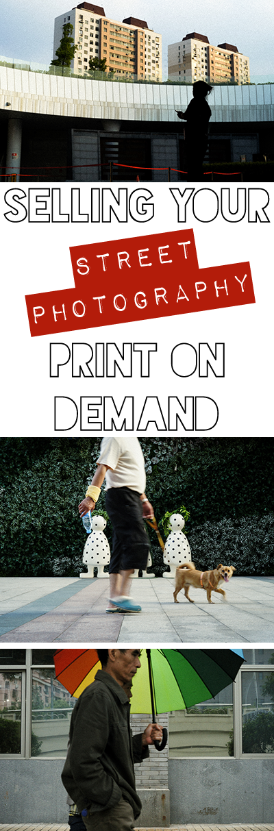 Selling your street photography on print-on-demand websites. It's not going to make you rich but it's still worth doing. Come learn why in this post!