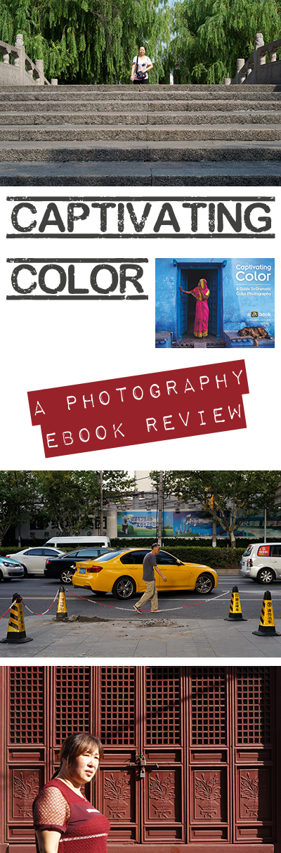 Want to improve your colour street photography? A good eBook can help you. Come find out how Captivating Color helped me in this comprehensive review.