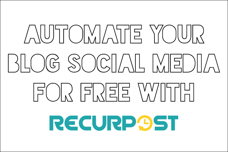 automate blog social media for free with recurpost