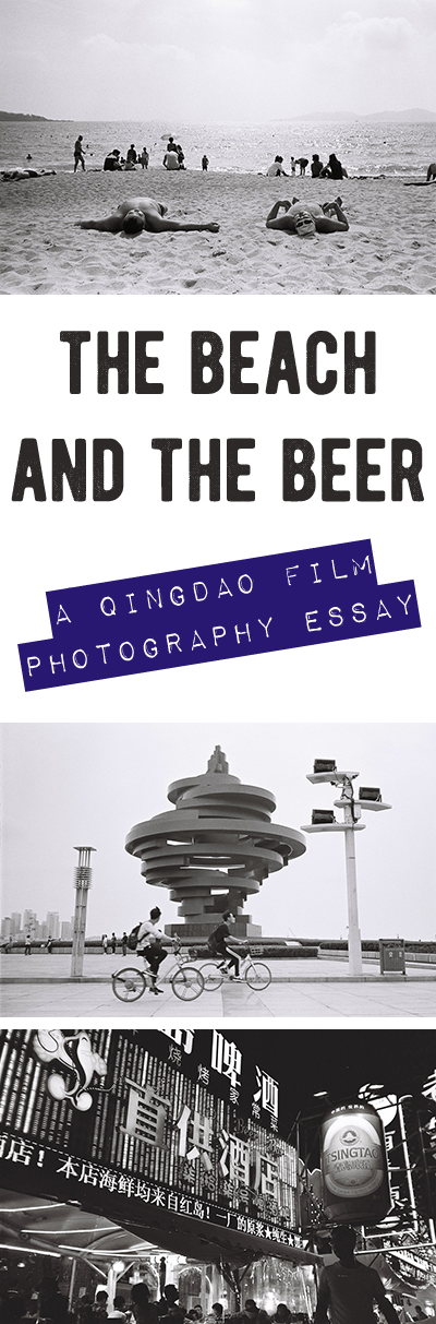 the beach and the beer a qingdao film photography essay a qingdao film photography essay featuring the city s beach and its beer that s what we