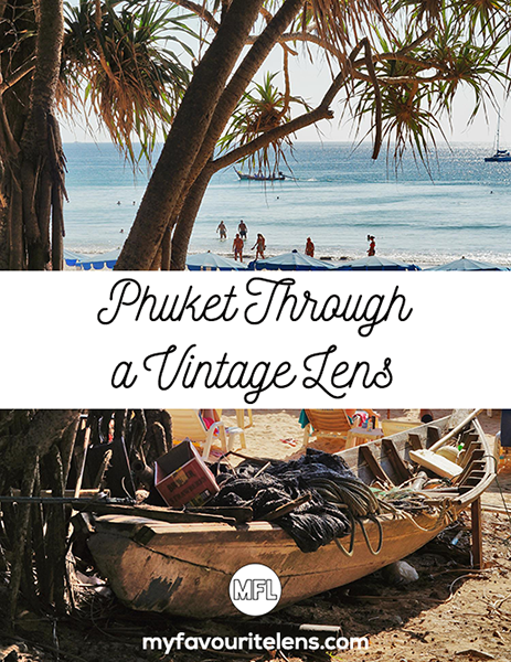 Seasoned travellers have probably heard and seen a lot of Phuket. But how does it look when shot through a vintage lens? Come find out in this post!