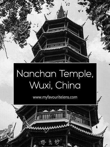 Nanchan temple in Wuxi, China, is as good a place as any in the city for some photography. Monochrome urban landscape your thing? Then come take a look!