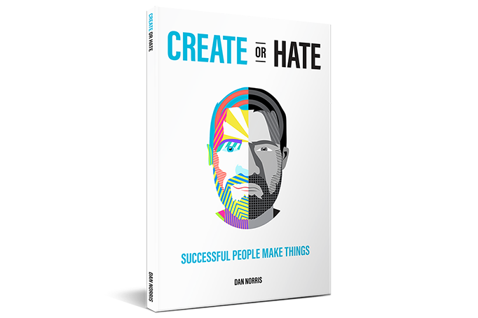Create or Hate by Dan Norris – a Book Review