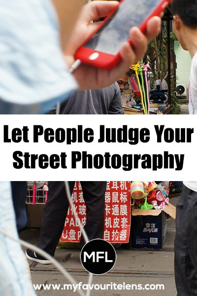 Want to know if you really shoot as well as you think you do? Then it's a good idea to let people judge your street photography. Come, let's take a look.