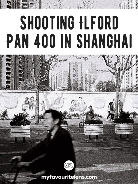 Wondering how Ilford Pan 400 performs when used for street photography? I shot some in Shanghai just for you. Come see what you can expect from it.