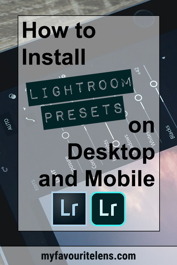 Want to install Lightroom presets on your desktop or mobile? There are various methods, depending on what software you have. Come learn them all here.