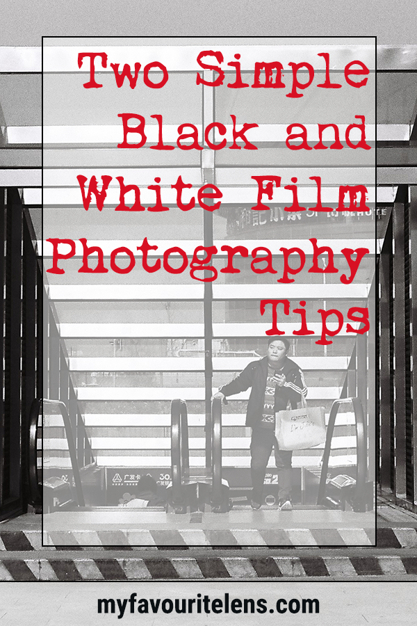 Two simple black and white film photography tips learnt from my own experience. If you're new to this, come see if they point you in the right direction.