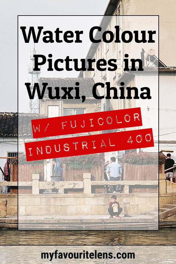 Picturesque Wuxi is probably a lovely place to paint some watercolour. Me, I shot some colour film photographs around the water. Come take a look.